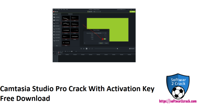 Camtasia Studio Pro Crack With Activation Key Free Download