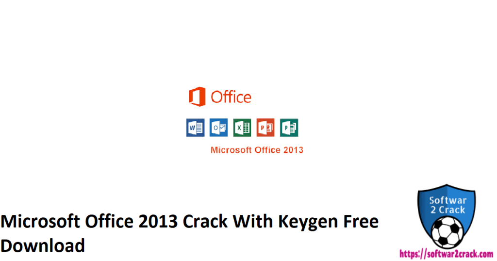 Microsoft Office 2013 Crack With Keygen Free Download