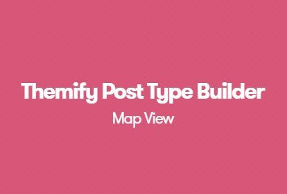 Themify Post Type Builder Map View Addon 1.4.5