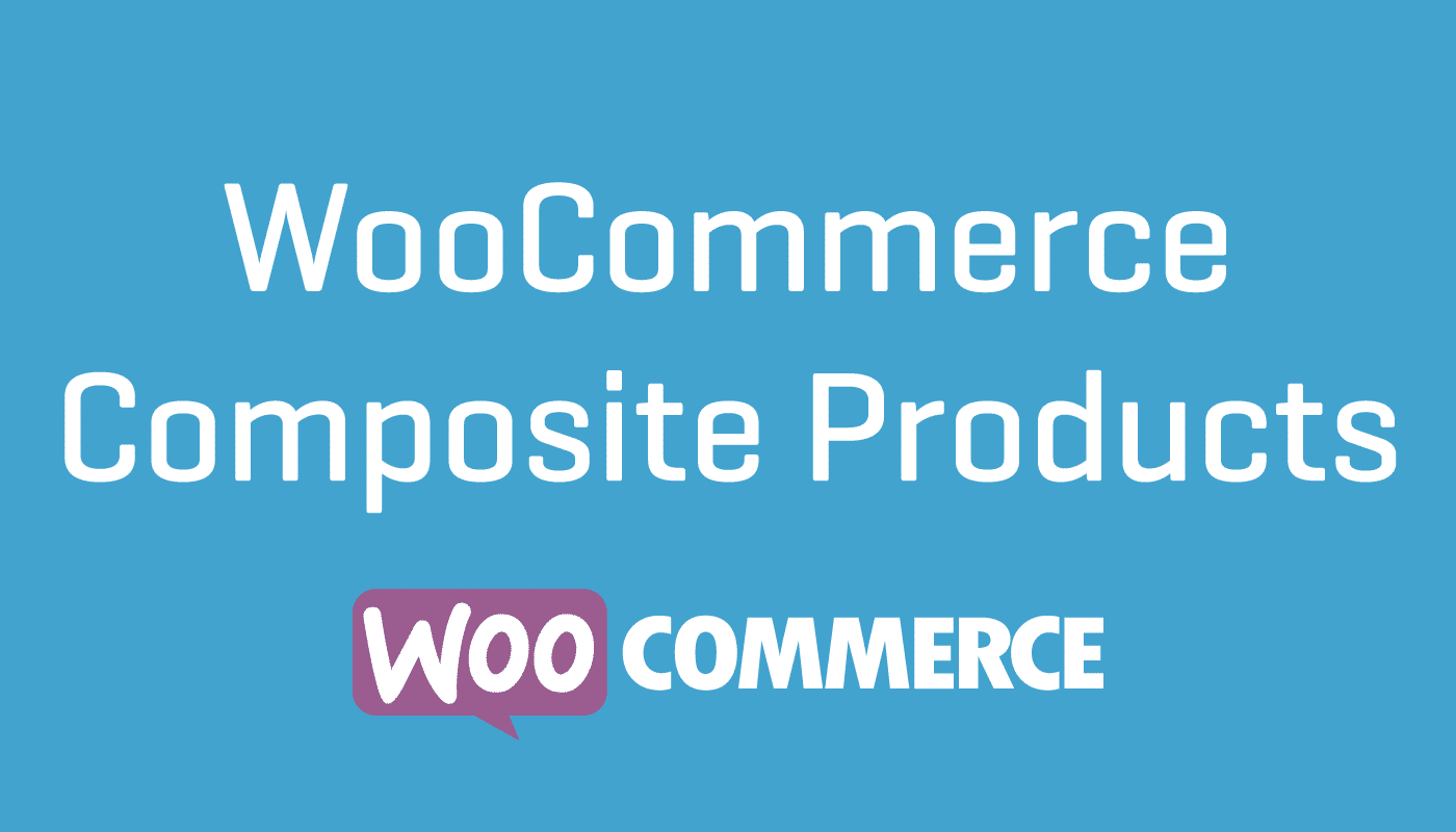 Composite Products for WooCommerce 8.1.1