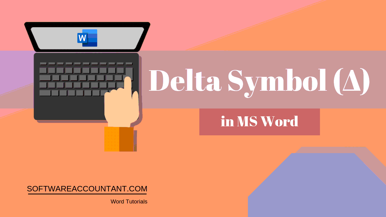 How to Type the Delta Symbol (Δ) in Word/Excel - Software Accountant