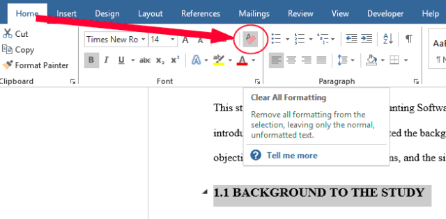 """In the Home tab, Click on """"Clear All Formatting"""""""