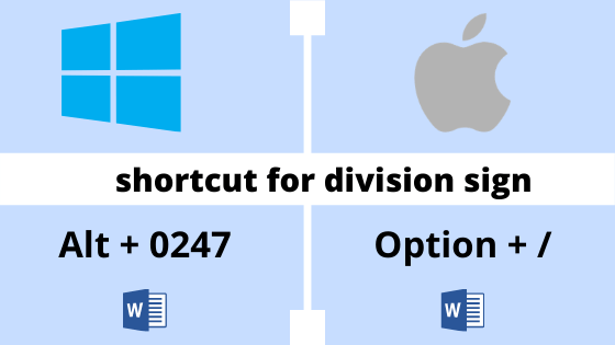 Devide by symbol shortcuts for windows and mac