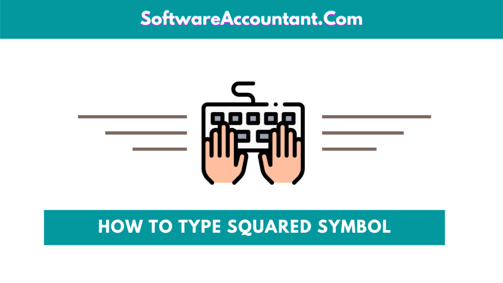 How to type the squared symbol on keyboard