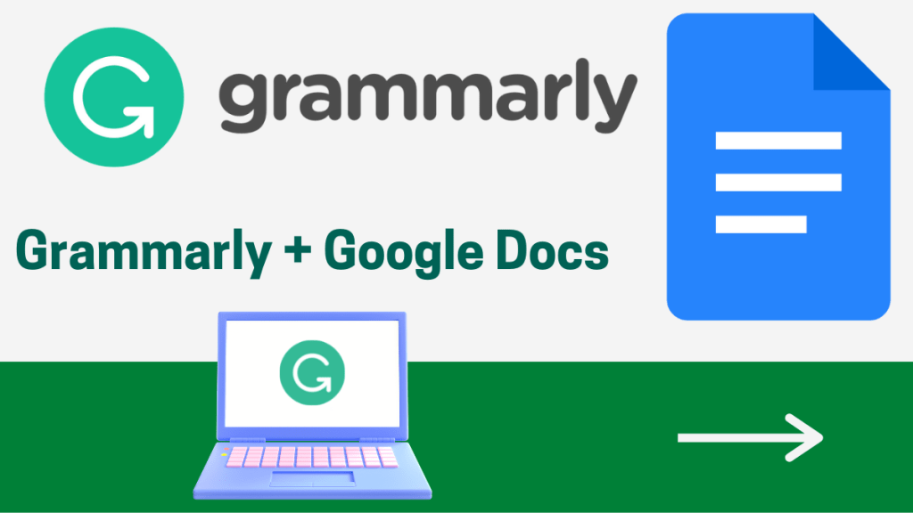 How to add and use Grammarly with Google Docs