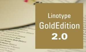 Linotype Gold Edition 2.0