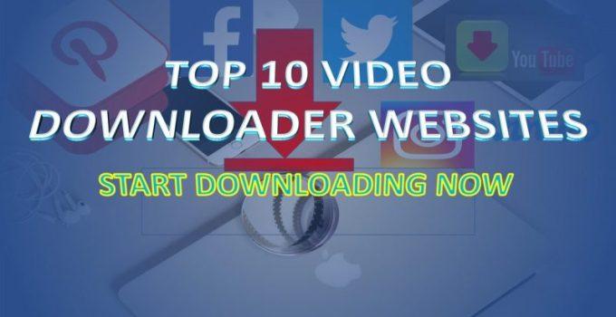 top 10 video downloader websites