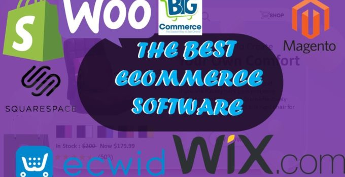 The best ecommerce platforms the best ecommerce software