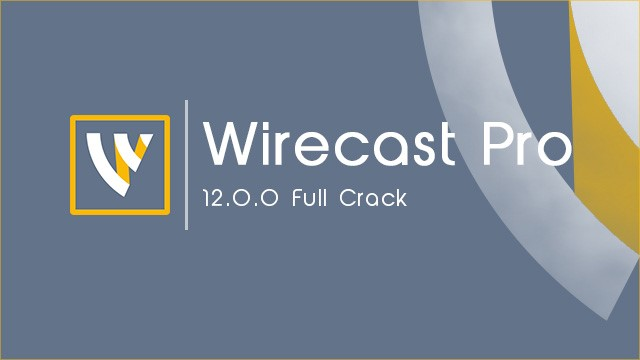 Wirecast Pro 12 Crack For Mac OS X