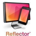 Reflector 3.2.1 Crack + Serial Key 2020 [Win/Mac]