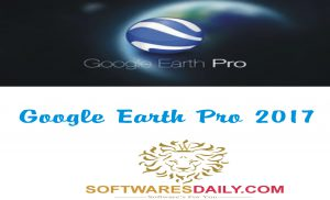 Google Earth Pro 2017 License Key Crack Full Version Download