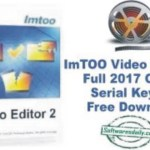 ImTOO Video Editor 2 Full 2017 Crack Serial Keygen Free Download