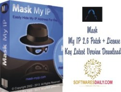 Mask My IP 2.6 Patch + License Key Latest Version Download