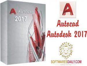 Autocad Autodesk 2017 Crack Plus Serial Number Free Download