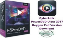 CyberLink PowerDVD Pro 2017 Crack Keygen Full Free Download