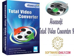 Aiseesoft Total Video Converter 9.0.22 Crack Full Version Free Download