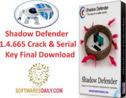 Shadow Defender 1.4.665 Crack & Serial Key Final Download