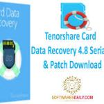 Tenorshare Card Data Recovery 4.8 Serial Key & Patch Download