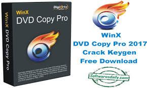 WinX DVD Copy Pro 2017 Crack Keygen Free Download
