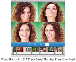 Video Booth Pro 2.4 Crack Serial Number Free Download