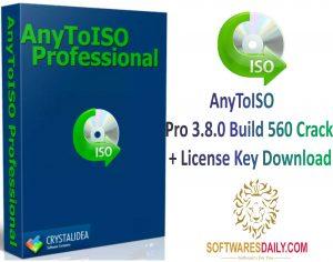 AnyToISO Pro 3.8.0 Build 560 Crack + License Key DownloadAnyToISO Pro 3.8.0 Build 560 Crack + License Key Download