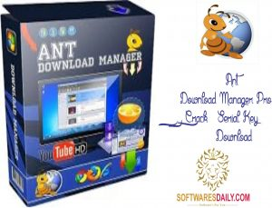 Ant Download Manager Pro 1.6.3 Crack & Serial Key Download