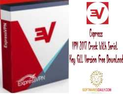 Express VPN 2017 Crack With Serial Key Full Version Free Download