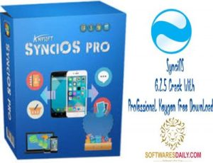 SynciOS 6.2.5 Crack With Professional Keygen Free Download