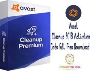 Avast Cleanup 2018 Activation Code Full Free Download