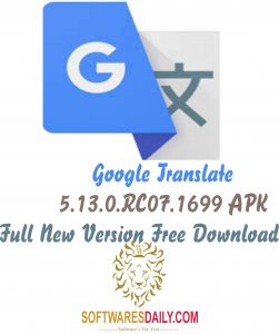Google Translate 5.13.0.RC07.1699 APK Full New Version Free Download