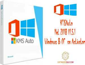 KMSAuto Net 2018 V1.5.1 Windows & Office Activator