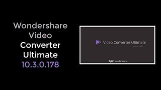 Wondershare Video Converter Ultimate Crack10.3.2 with Registration Code 2019