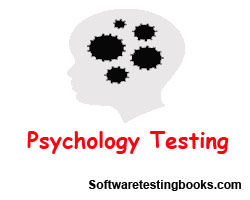 What is the Psychology of testing ?