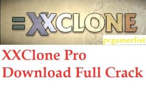 XXClone Pro 2020 Crack & Keygen Full Version Free Download