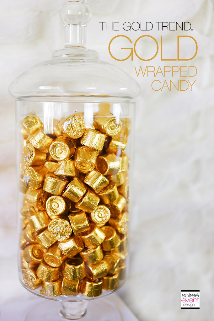 THE GOLD TREND How To Set Up A Holiday Gold Candy Table