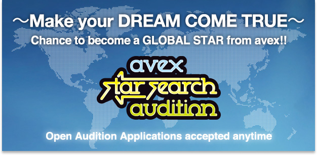 "Wanna be a star in Japan? Avex Group launched the ​""Avex Star Search Audition 2016""​ in the US"