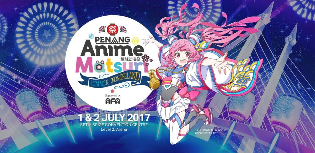 Penang Anime Matsuri 2017 Live Coverage