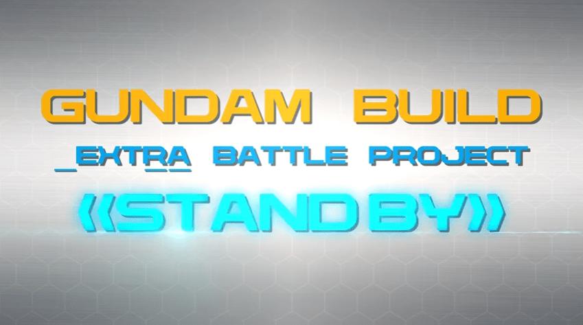 Gundam Build _Extra Battle Project revealed by Sunrise