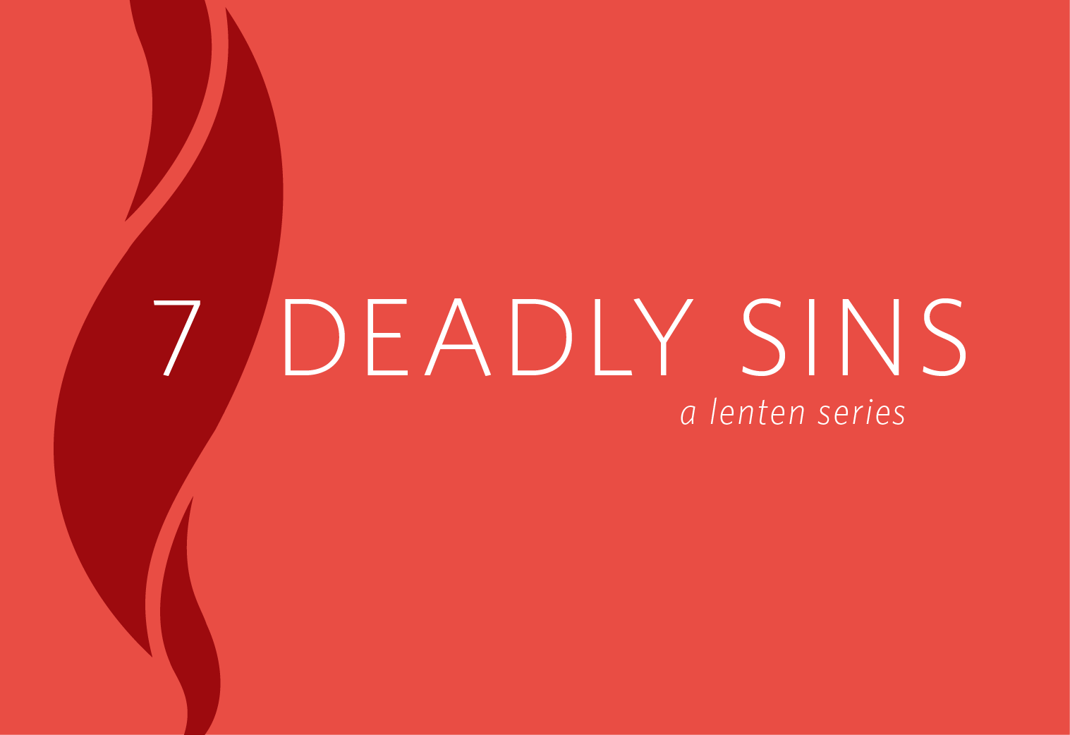 The Joy Of Forgiveness And The Seven Deadly Sins