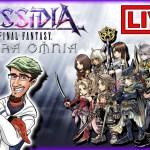 - 攻略動画 - Dissidia Opera omnia ~ Live Stream