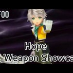 - 攻略動画 - 【DFFOO】JP – Hope EX Weapon Showcase