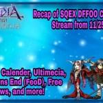 - 攻略動画 - Recap of SQEX DFFOO Community stream from 11/25/19! Dec calendar, FeoD Debut, 4 free multis, & more!
