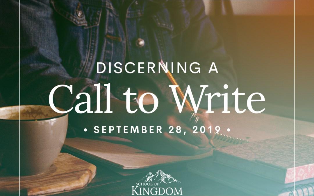 Discerning a Call to Write - September 28