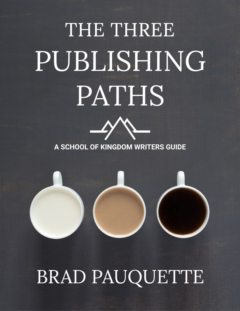 The Three Publishing Paths by Brad Pauquette