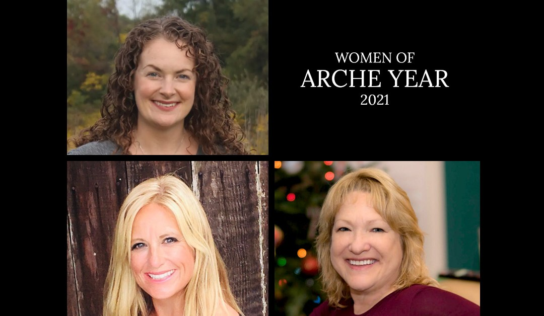 Women of Arche Year - Katie Pozzuoli, Shannon Dunn Downing, June Williams