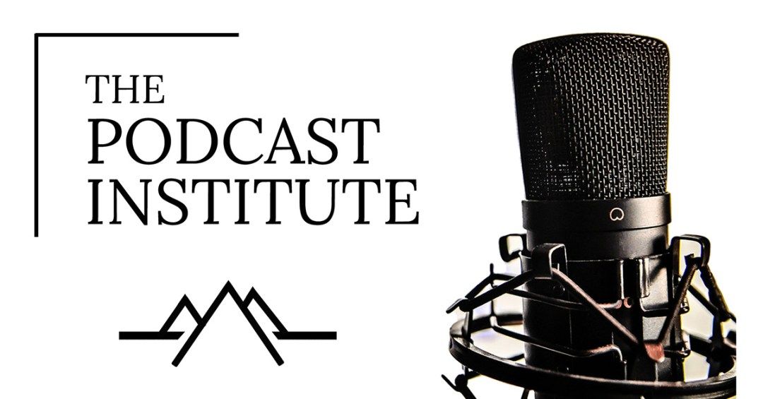 Podcast Institute
