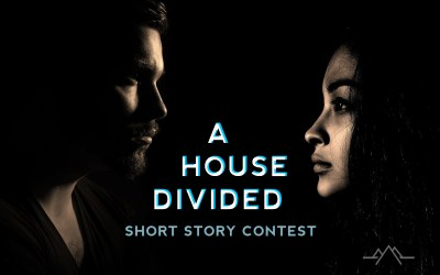 May Writing Contest: A House Divided