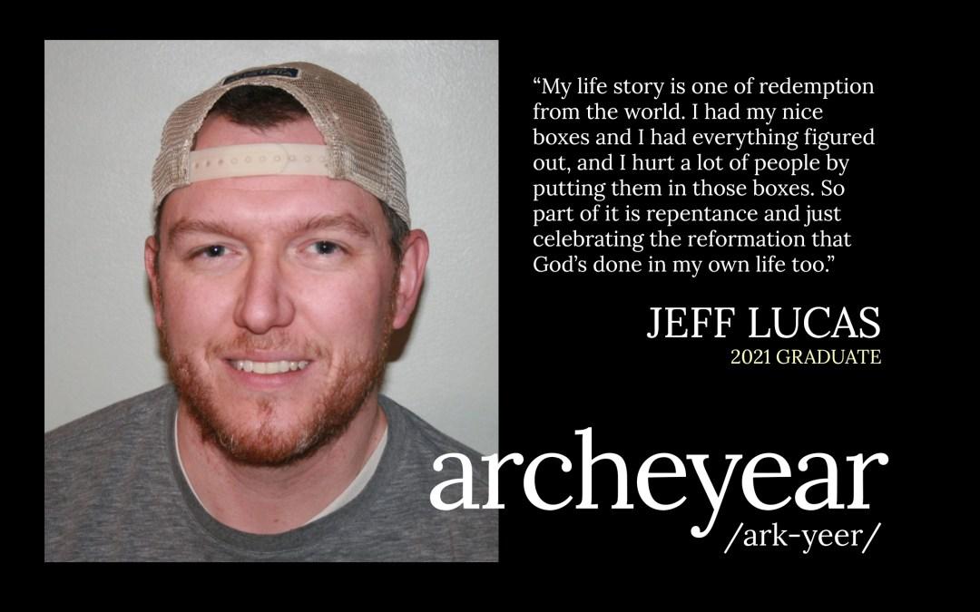 Jeffrey Lucas Jr. – 2021 Arche Year Graduate