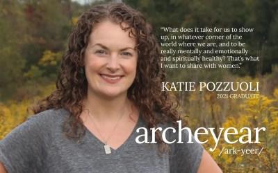 Katie Pozzuoli – 2021 Arche Year Graduate