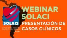 Webinar SOLACI - Presentacion de Casos Clínicos